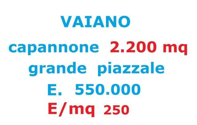 VAIANO CAPANNONE 2.200 MQ PIAZZALE E. 550.000